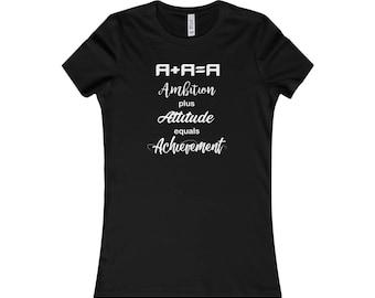 WomenS Favorite Tee  Ambition Attitude Achievement Dark Colors