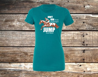 Jump Over Challenges Fitted Equestrian T-Shirt, Deep Teal, Berry, or Purple