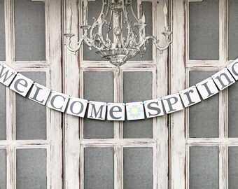 SPRING DECORATIONS - Welcome Spring BANNERS - Distressed Signs - Spring Party Decorations