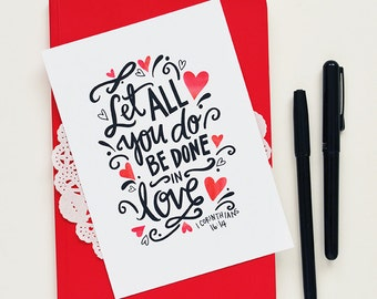 Let all you do be done in love, 1 Corinthians 16:14  Inspiring Quote, Love Quote, Bible Verse, Hand lettered, Do all things with love