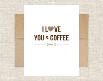 I Love You and Coffee, That's It