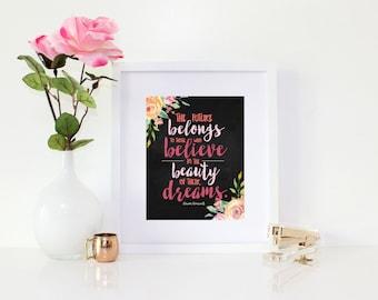 Graduation Gift - Gift for Graduate - Eleanor Roosevelt Quote - Inspirational Art - The Future Belongs Digital Download 8x10 DIY Printable
