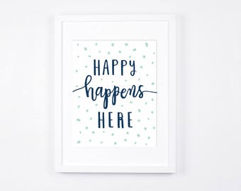 Typography Art Printable, Printable Nursery Art, Navy Blue and Mint Nursery Art,  Modern Nursery Wall Art, Happy Nursery Decor, 8x10