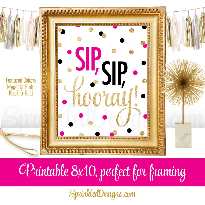 Sip Hooray Bachelorette Bridal Shower Printable Sign
