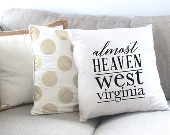 Almost Heaven WV | West Virginia Cotton Wedding Pillow Cover