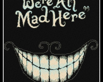 We're All Mad Here - Alice in Wonderland - cross stitch pattern - cross stitch - cross stitch chesire cat - PDF pattern - instant download!