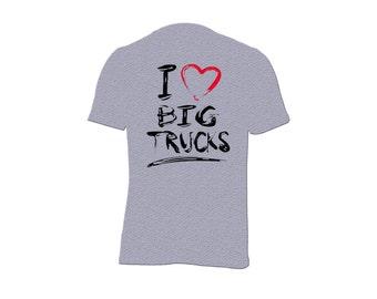 I Love Big Trucks, T-shirt
