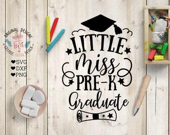 Pre-K svg, Pre-K graduation svg, Little Miss Pre-K Graduate Cut File in SVG, DXF, PNG, Preschool svg, Preschool graduate, graduation Pre-K