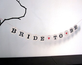 BRIDE to BE // bunting for bridal shower by renna deluxe