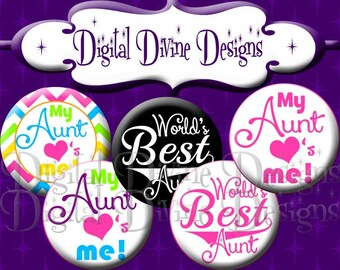 My Aunt Loves Me - 1 inch round digital graphics - Instant Download