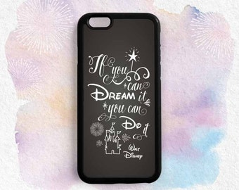 Dream Quote iPhone Case, Walt Disney Quote on Chalkboard, If You Can Dream It, You can iPhone 5C 5S 6 , Samsung Galaxy S6 S5, Note 3 4 Qt69