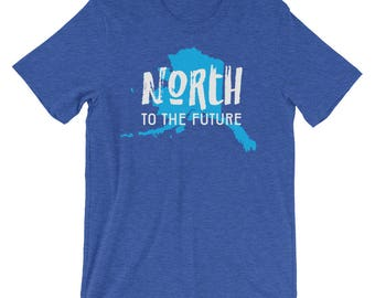 Alaska Pride - state motto - North to the Future - Unisex short sleeve t-shirt