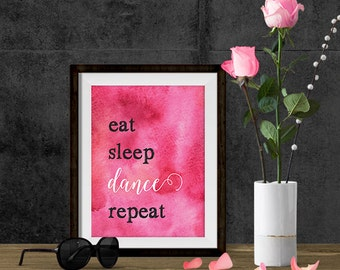 Printable Art - Inspirational Quote - Printable Wall Art - Instant Download Art - Dance Print - Dance Quote - Motivational Quote - Happy Art