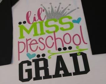 Little Miss Pre School Grad Baseball Raglan Girls Pre-K Graduation Shirt Pre-School Graduate Shirt Last day Of Pre-School Shirt