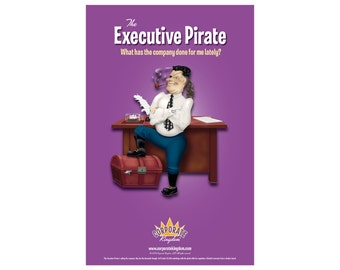 Excutive Pirate Poster by Corporate Kingdom®
