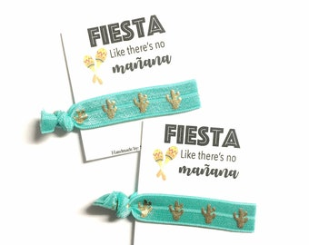 Fiesta Hair Tie Favors, Bachelorette Party Favor Hair Ties, Bachelorette Favor, Fiesta like theres no mañana, Cactus Hair tie party favor