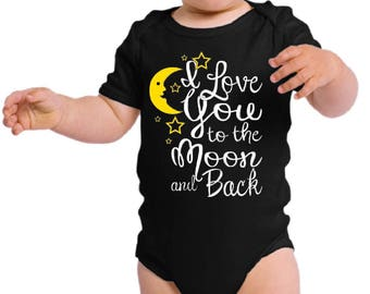 I Love You to the Moon and Back - Infant & Toddler Bodysuit/T-Shirt - Onesie - Baby Onesies Bodysuit and T-Shirts - Sizes 0 - 4T