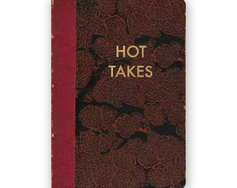 Hot Takes - JOURNAL - Humor - Gift