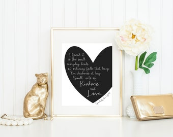 Gandalf Quote Print / Hobbit Quote / Lord of the Rings Quote / Heart Quote / Love Quote / Hope Quote / Black and White Print / Up to 11x14