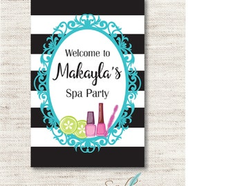 Spa Party Welcome Sign 24 x  36 or 20 X 30 - DIGITAL FILE