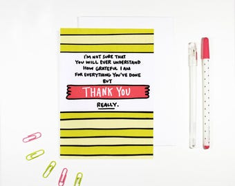 Thank You, Really Card I'm Grateful Gratitude Card