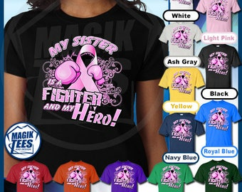My Sister Is A Fighter And My Hero Breast Cancer Awareness T-Shirt