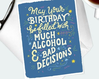 HAPPY BIRTHDAY CARD. Funny birthday wishes hand lettered greeting card for best friend, buddy, mate, pal, bro. Adult birthday party fun.