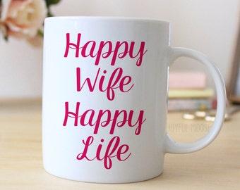 Pink Coffee Mug - Day Gift for Wife - Happy Wife Happy Life Pink Mug