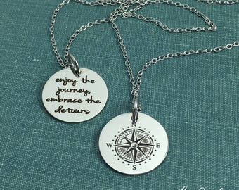 Enjoy the Journey Embrace the Detours, Compass Pendant, Stainless Steel Jewelry, Engraved Jewelry, Silver Jewelry, Compass Jewelry, 3/4 inch