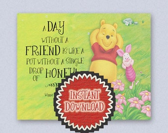 Friendship Gift for Best Friend Printable Wall Art A.A. Milne Quote Winnie the Pooh Piglet Illustration Print A Day With Out A Friend 2021D