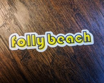Folly Beach Sticker. Die Cut Sticker. SC Sticker