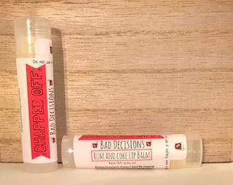 Bad Decisions - Rum and Coke Lip Balm