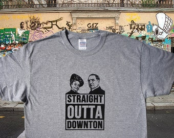 STRAIGHT OUTTA DOWNTON
