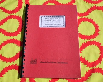 Repro Sowerby Glass Works LTD pattern book XI (1885) + 1903, 1907, 1912