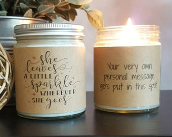 She Leaves a Little Sparkle Wherever She Goes, Soy Candle, Candle Gift, Personalized Candle, scented candle, motivational gift, gift for her