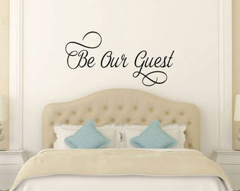 Be Our Guest Wall Decal - Guest Room Decal - Bedroom Decals - Guest Decals