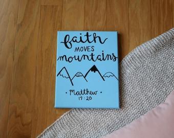 Faith Moves Mountains Matthew 17:20 Bible Verse Canvas