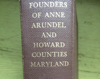 founders of anne arundel and howard counties maryland-j.d. warfield