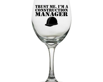 Construction Manager White Wine Glass