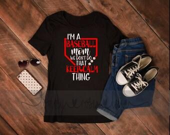 I can't keep calm Baseball mom  Tshirt, Baseball Mom Shirt, Love Baseball Tshirt, Womens Sports shirt, Baseball  Shirt, Custom Baseball