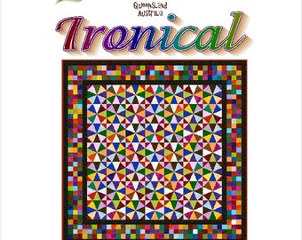 IRONICAL - Quilt-Addicts Patchwork Quilt Pattern