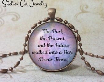 """The Past, the Present, and the Future Necklace - Humor - 1-1/4"""" Circle Pendant or Key Ring - Handmade Wearable Photo Art Jewelry - Gift"""