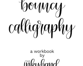 Bouncy Calligraphy Workbook // DIGITAL DOWNLOAD
