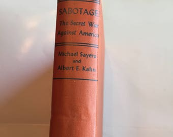 Sabotage The Secret War Against America