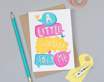 A Little Birdie Told Me Greeting Card