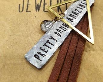 Pretty. Damn. Amazing. Necklace