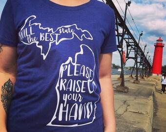 Michigan - Will The Best State Please Raise Your Hand - Mitten State - T-Shirt Tee - Pure michigan Gift - Michigander - State Gift - Navy