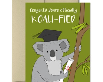 Graduation Card - Koali-fied - Greeting Cards - Graduation cards - Celebration Cards - School Graduation - College graduation