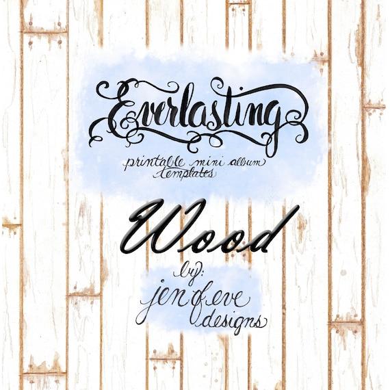 Everlasting Printable Mini album Template in WOOD and PLAIN
