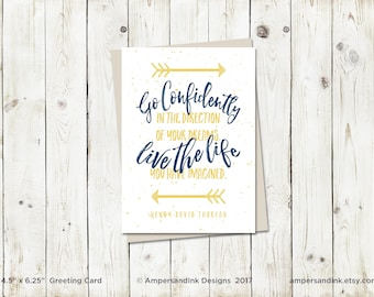 Encouragement, Go Confidently in the Direction of Your Dreams - Henry David Thoreau, Graduation - Greeting Card 4.5x6 card with envelope